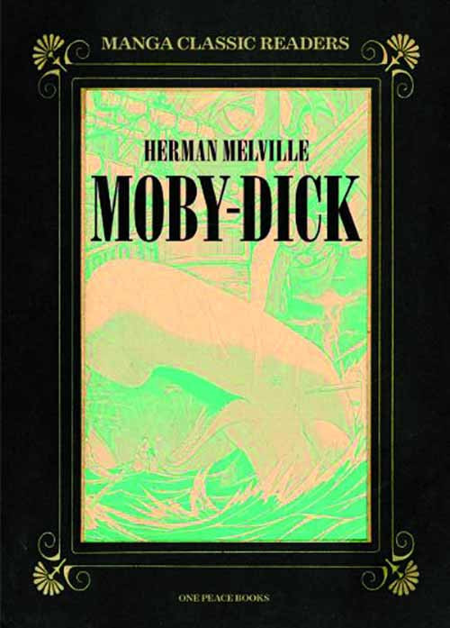 Manga Classic Readers Graphic Novel GN Vol 01 Moby Dick -- NOV131156