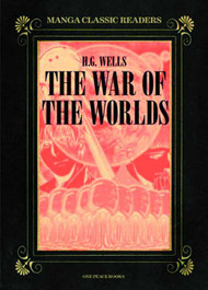 Manga Classic Readers Graphic Novel GN Vol 02 War Of Worlds -- NOV131157