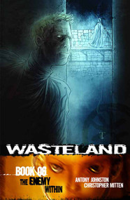 Wasteland TPB Vol 06 Enemy Within (Mature Readers) -- NOV131177