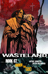 Wasteland TPB Vol 07 Under The God (Mature Readers) -- NOV131178