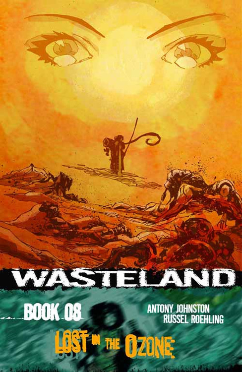Wasteland TPB Vol 08 Lost in the Ozone -- NOV131179