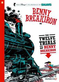 Benny Breakiron HC Vol 03 Twelve Trials -- NOV131193