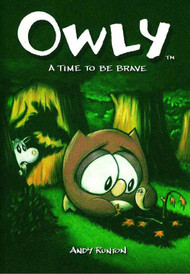 Owly Graphic Novel GN Vol 04 Time To Be Brave -- NOV131248