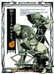 Wolfsmund Graphic Novel GN Vol 03 -- NOV131266
