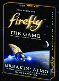 Firefly Board Game Breakin Atmo Expansion --Serenity Whedon -- NOV132523
