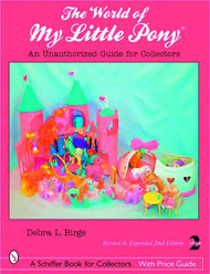 World Of My Little Pony Unauth Guide For Collectors SC -- NOV131371