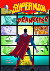 DC Super Heroes Superman Yr TPB Prankster Prime Time -- NOV131380