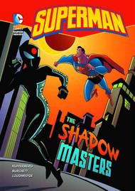 DC Super Heroes Superman Yr TPB Shadow Masters -- NOV131381