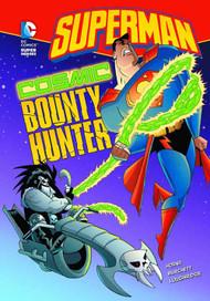 DC Super Heroes Superman Yr TPB Cosmic Bounty Hunter -- NOV131382