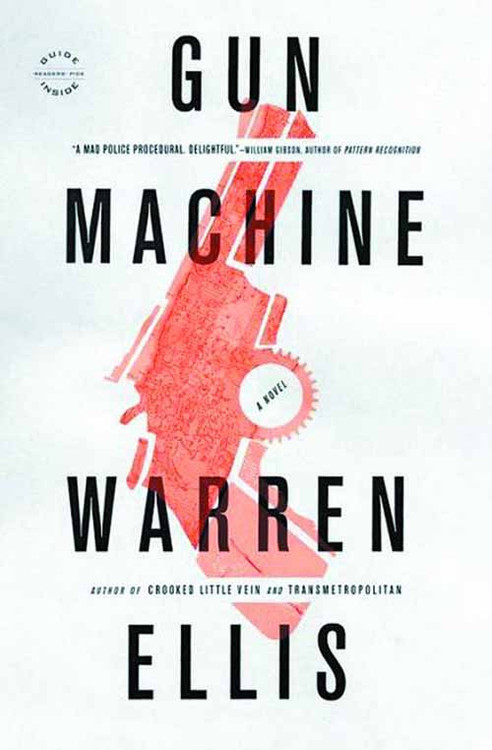 Warren Ellis Gun Machine SC -- NOV131388