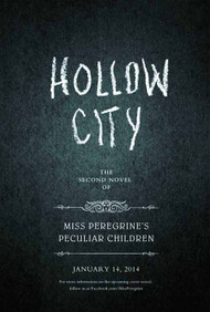 Miss Peregrines Home Peculiar Children 2 Hollow City HC -- NOV131398