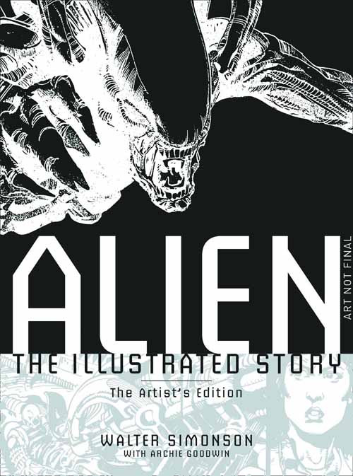 Alien Illustrated Story Artists Edition HC -- APR121227