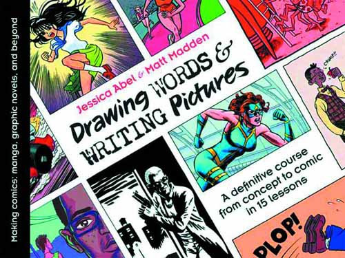 Drawing Words & Writing Pictures SC New Printing -- SEP121109