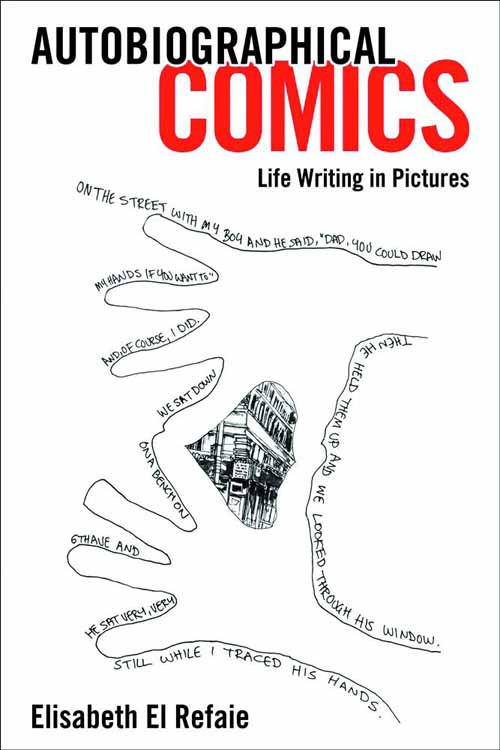 Autobiographical Comics Life Writing In Pictures HC -- AUG121466