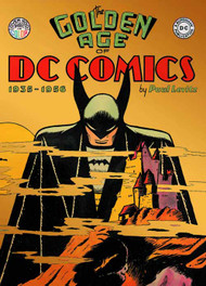 Golden Age Of DC Comics 1935 - 1956 HC -- AUG121476