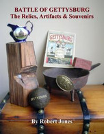 "Signed and Personalized & Full-color, ""Battle of Gettysburg - The Relics, Artifacts & Souvenirs"" (See YouTube video)"