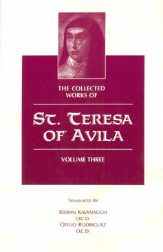Collected Works of St. Teresa of Avila (Volume 3)