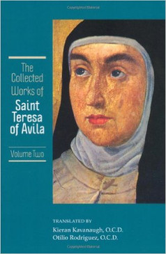 Collected Works of St. Teresa of Avila (Volume 2)