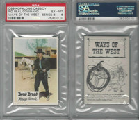 D89-B Bond Bread, Hopalong Cassidy - Ways Of West, 1950, Lariat, PSA 6