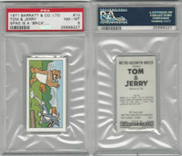 B0-0 Barratt, Tom & Jerry, 1971, #10 Spike Is A Brick, PSA 8 NMMT