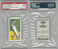 B0-0 Barratt, Tom & Jerry, 1971, #20 I Quit, Quavers Tom, PSA 9 Mint