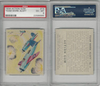 R1 Goudey, Action Gum, 1938, #14 Team Work Aloft, PSA 6 EXMT