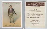 C132-72 Cope, Dickens Character, 1939, #19 Wackford Squeers