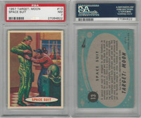 1957 Topps, Target Moon, #13 Space Suit, PSA 7 NM