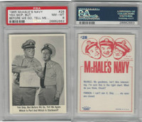 1965 Fleer, McHale's Navy, #28 Yeh Skip, But Before We Go, Tell Me, PSA 8 NMMT