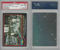 1978 Topps, Close Encounters, #43 Man Stares In Wonder, PSA 8 NMMT