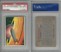 1951 Bowman, Jets, Rockets, Spacemen, #61 Over Saturn's Rings, PSA 6 EXMT