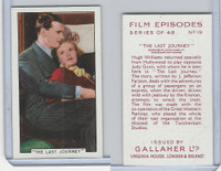 G12-84 Gallaher, Film Episodes, 1936, #19 Last Journey, Hugh Williams, Gunn