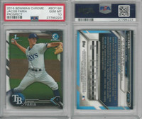 2016 Bowman Chrome Baseball, #BCP186 Jacob Faria RC, Rays, PSA 10 Gem