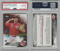 2016 Topps Chrome Baseball, #148 Robert Stephenson RC, Reds, PSA 10 Gem