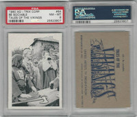 1960 Ad-Trix Corp., Tales of the Vikings, #64 Be Sociable, PSA 8 NMMT