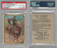 D25 Weber Baking, The Cowboy, His Life, 1920, A Buck Bronco, PSA 6.5 EXMT+
