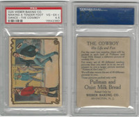 D25 Weber Baking, The Cowboy, His Life, 1920, Tender Foot PSA 4.5 VGEX+
