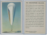 W608-5 Educational, Modern Wonders, 1950's, #18 Stratosphere Balloon