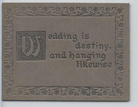 L24 ATC Leather, Mottoes & Quotes, 1912, Wedding Is Destiny (Gray)