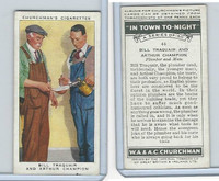 C82-58 Churchman, In Town Tonight, 1938, #44 Bill Traquair, Plumber and Mate
