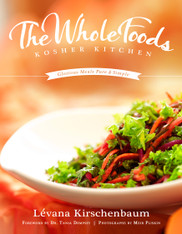 Cookbook: The Whole Foods - Kosher Kitchen