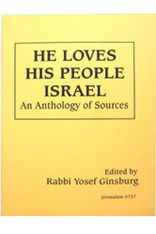 He Loves His People Israel | an Anthology of Sources