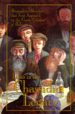 Links in the Chassidic Legacy