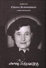 Rebbetzin Chana Schneerson - a Brief Biography