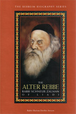 The Rebbeim Biography Series | The Alter Rebbe