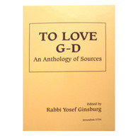 To Love G-d | an Anthology of Sources