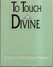 To Touch the Divine