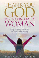 Thank You GOD For Making Me A Woman: Empowering Women for the 21st Century