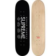 Supreme / International SkateBoard Black