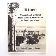 Kineo, by Dr. Everett Parker